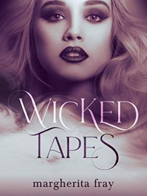Wicked tapes